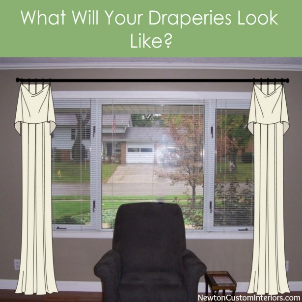 What Will Your Draperies Look Like Newton Custom Interiors