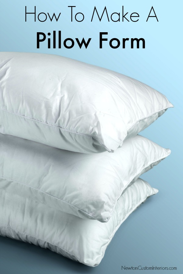 How To Make A Pillow Form
