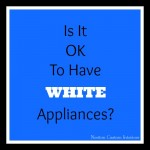 is-it-ok-to-have-white-appliances