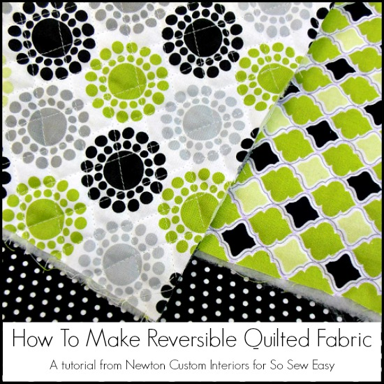 How To Make Reversible Quilted Fabric